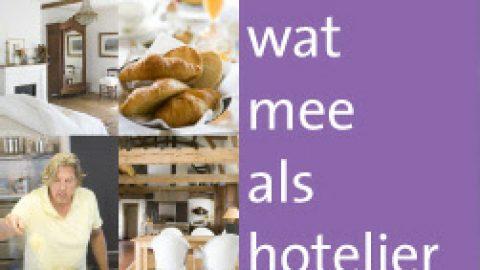 """Frankrijkboeken; """"Je maakt wat mee als hotelier"""""""