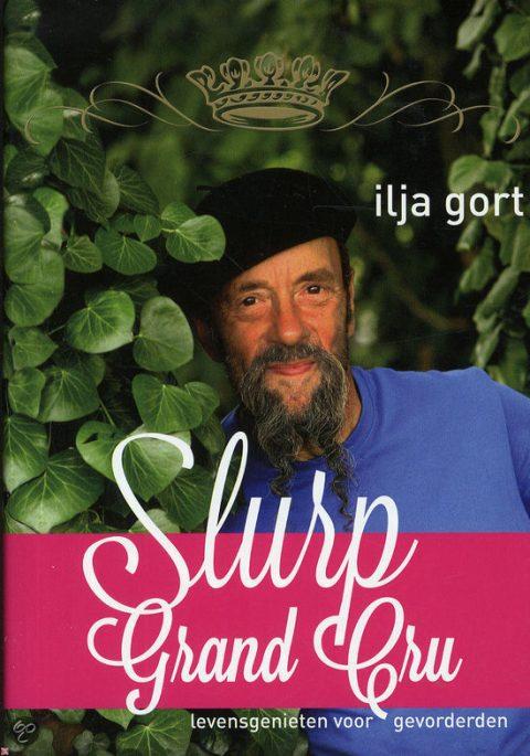 Frankrijkboeken; Slurp Grand Cru, levensgenieten voor gevorderden